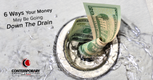 Six Ways Your Money May Be Going Down The Drain